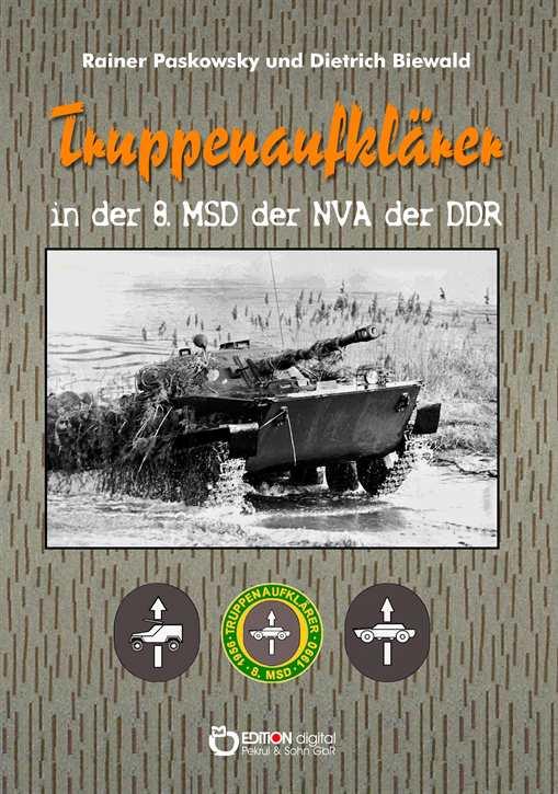 Paskowsky / Biewald: Truppenaufklärer der 8. MSD