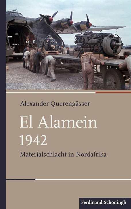 Querengässer, Alexander: El Alamein 1942
