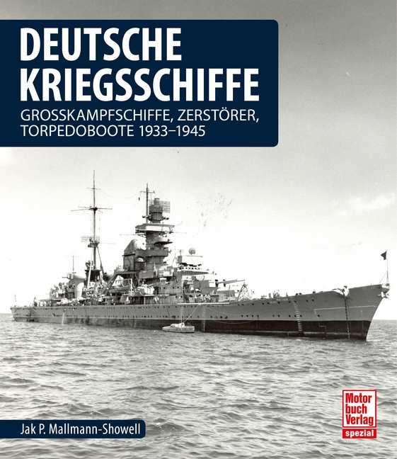 Mallmann-Showell: Deutsche Kriegsschiffe