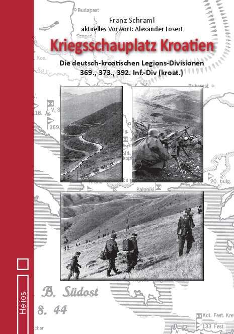 Schraml, Franz: Kriegsschauplatz Kroatien