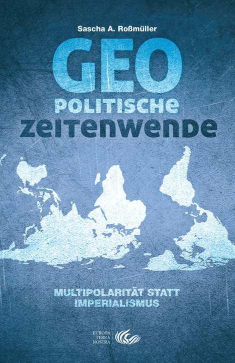 Roßmüller, Sascha A.: Geopolitische Zeitenwende