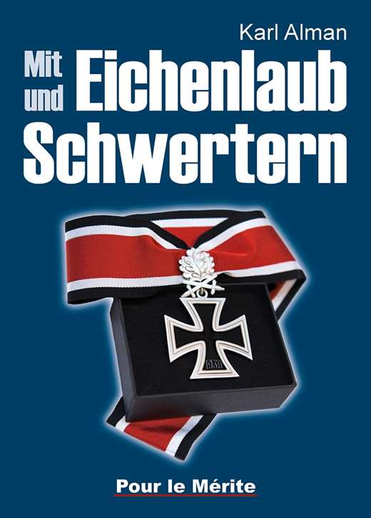 Alman, Karl: Mit Eichenlaub und Schwertern