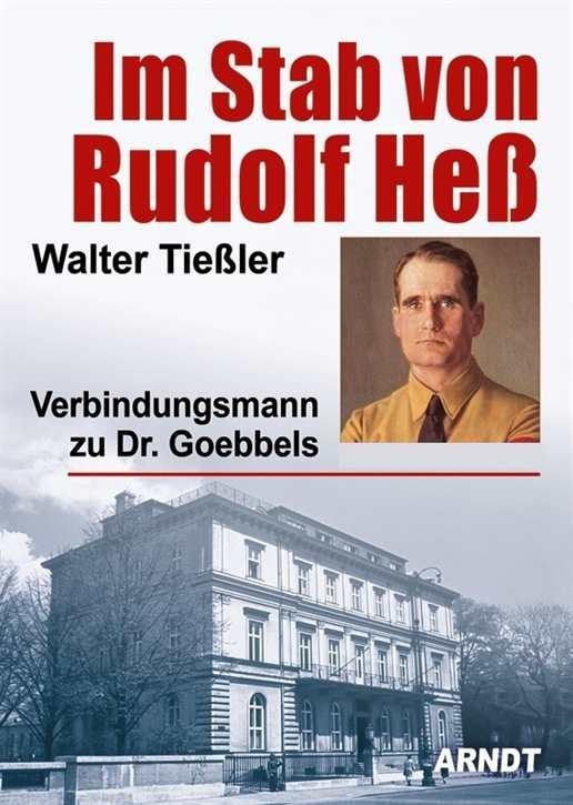 Tießler, Walter: Im Stab von Rudolf Heß