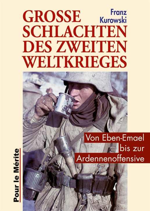 Kurowski: Große Schlachten des Zweiten Weltkrieges