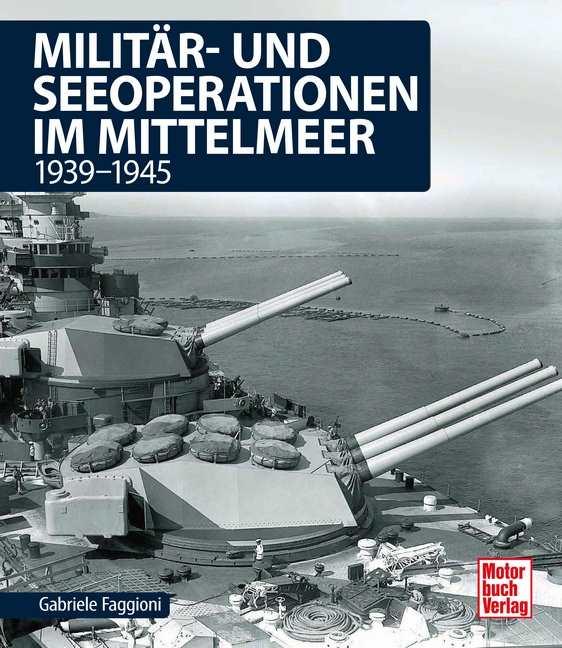 Faggioni: Militär- u. Seeoperationen im Mittelmeer