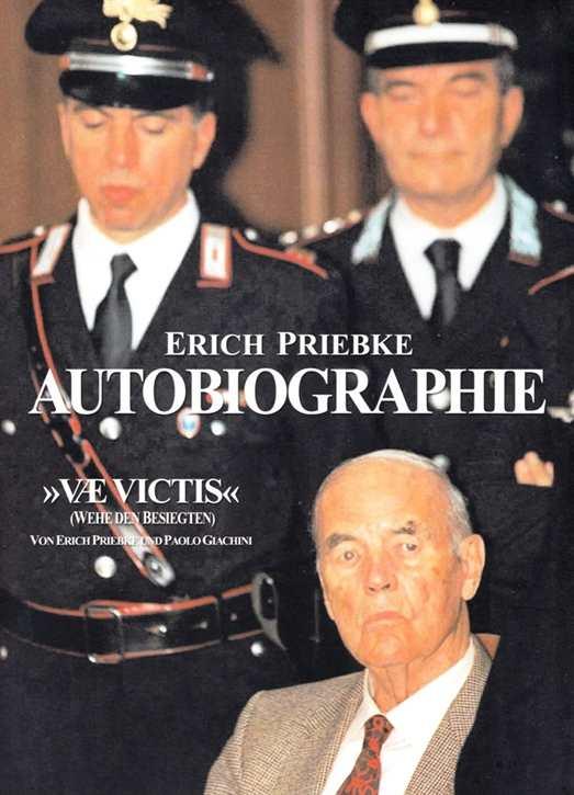 """Priebke, Erich: """"VAE VICTIS"""" Wehe den Besiegten"""