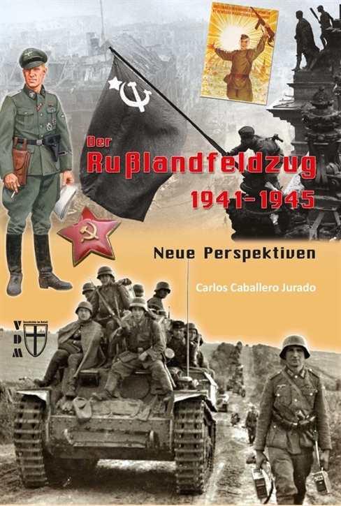 Jurado: Der Russlandfeldzug 1941-1945
