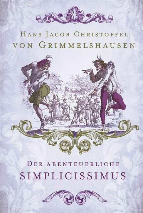 Grimmelshausen: Der abenteuerliche Simplicissimus