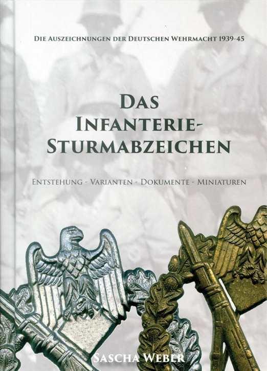 Weber, Sascha: Das Infanterie-Sturmabzeichen