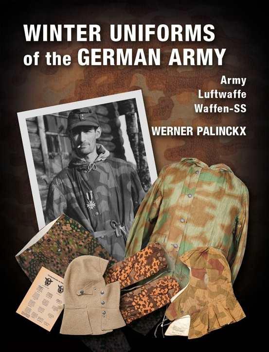 Palinckx, W.: Winter Uniforms of the German Army
