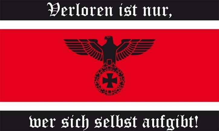 Fahne Verloren ist nur, wer sich selbst aufgibt!