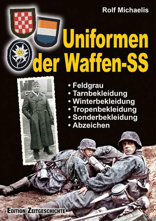 Michaelis, Rolf: Uniformen der Waffen-SS