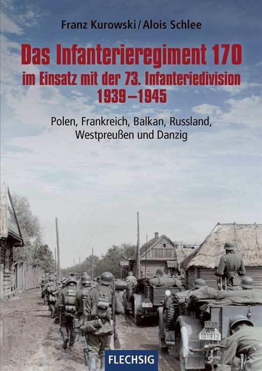Kurowski/Schlee: Das Infanterieregiment 170