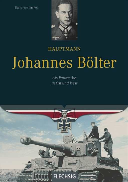 Röll, Hans-Joachim: Hauptmann Johannes Bölter