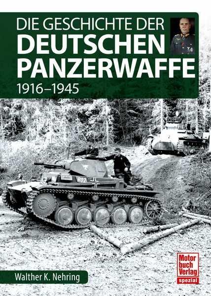 Nehring: Die Geschichte der Deutschen Panzerwaffe