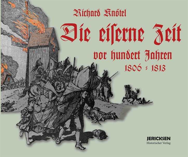 Knötel, R.: Die eiserne Zeit vor hundert Jahren