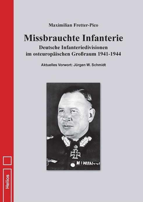 Fretter-Pico, Maximilian: Missbrauchte Infanterie