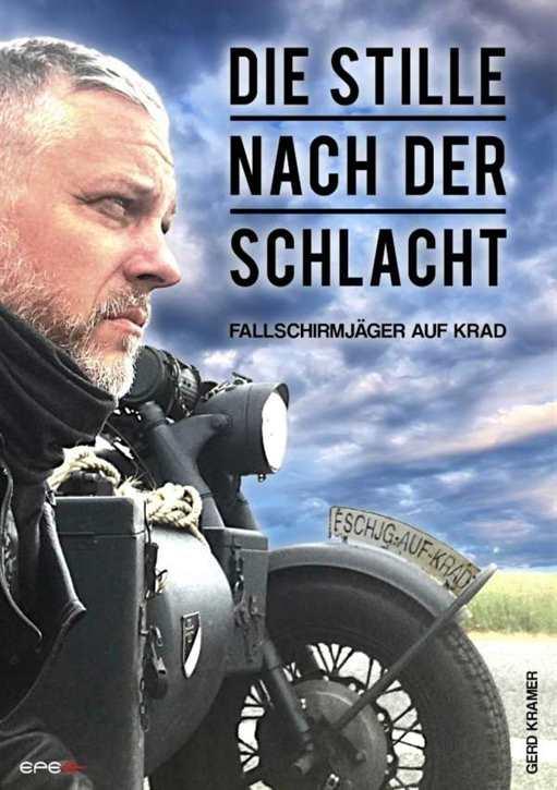 Kramer, Gerd: Die Stille nach der Schlacht