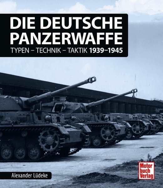 Lüdeke, Alexander: Die deutsche Panzerwaffe