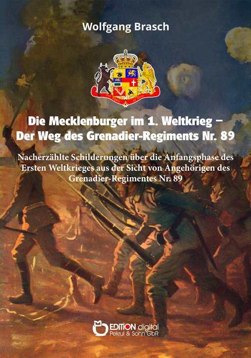 Brasch, W.: Die Mecklenburger im 1. Weltkrieg