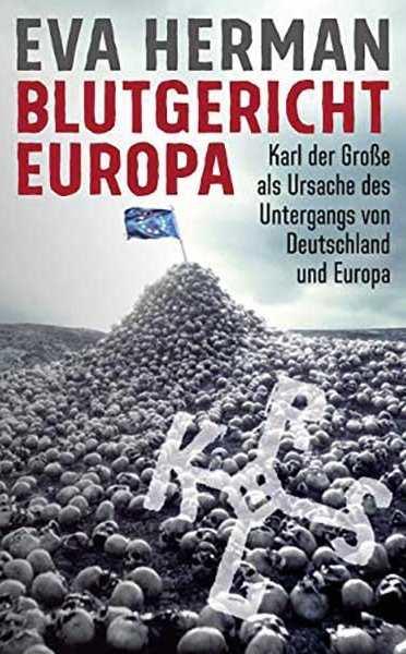 Herman, Eva: Blutgericht Europa