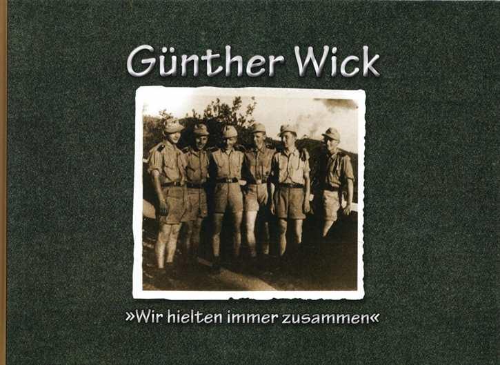 """Wick, Günther: """"Wir hielten immer zusammen"""""""