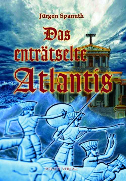 Spanuth, Jürgen: Das enträtselte Atlantis