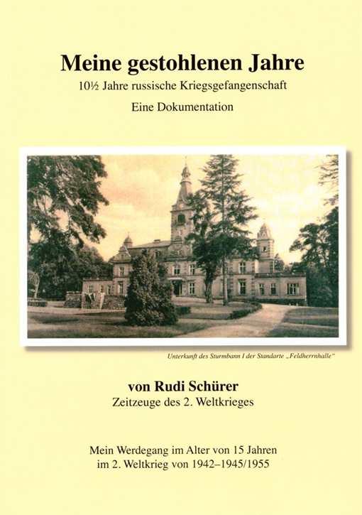 Schürer, Rudi: Meine gestohlenen Jahre