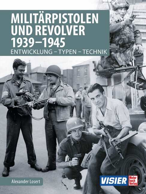 Losert, Alexander: Militärpistolen und Revolver