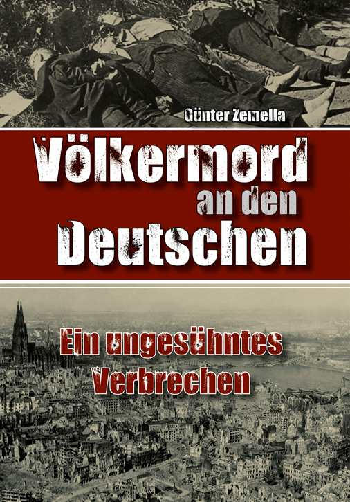 Zemella, Günter: Der Völkermord an den Deutschen