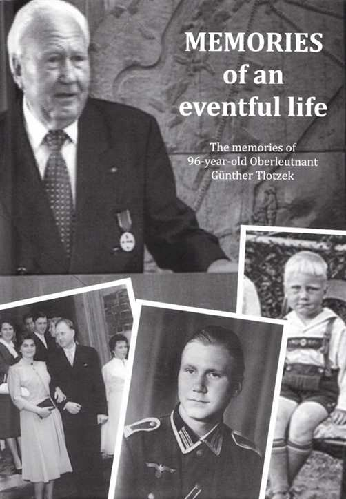 Tlotzek, Günther: The memories of an eventful life
