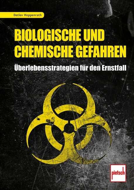 Hoppenrath, D.: Biologische und chemische Gefahren