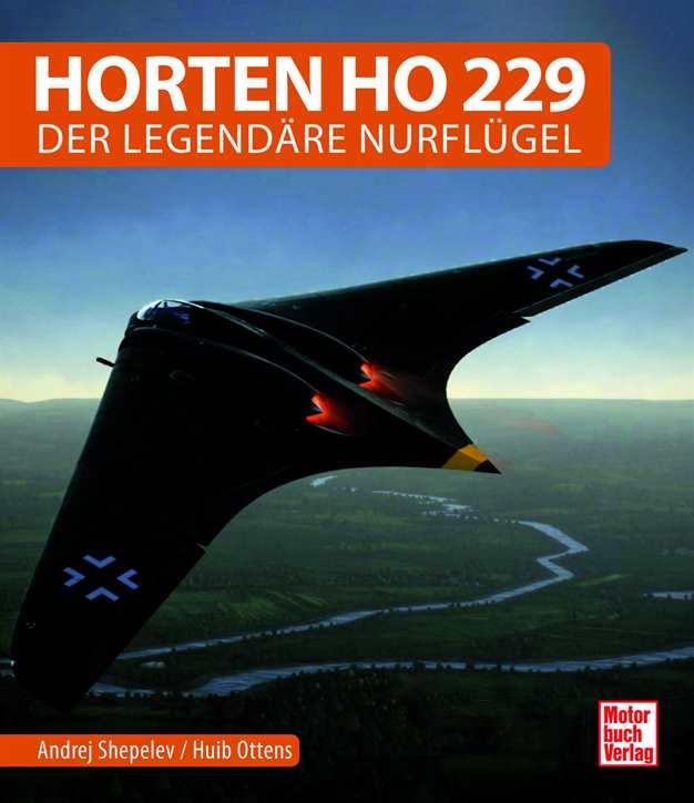 Schepelew / Ottens: Horten Ho 229