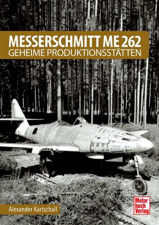 Kartschall, Alexander: Messerschmitt Me 262