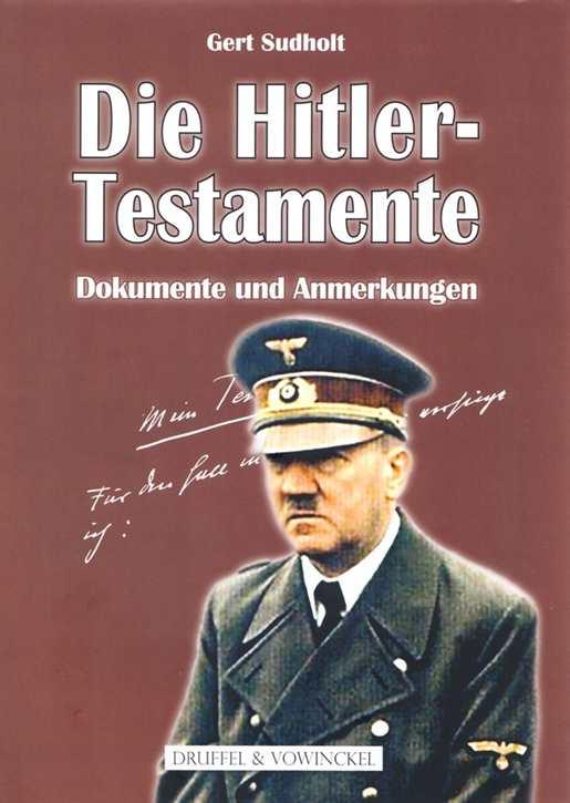 Sudholt, Gert: Die Hitler-Testamente