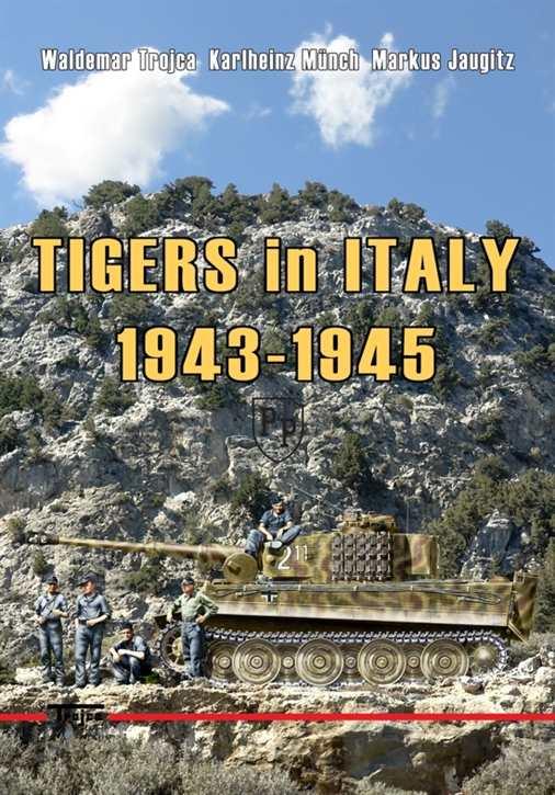 Trojca/Münch/Jaugitz: Tigers in Italy 1943-1945