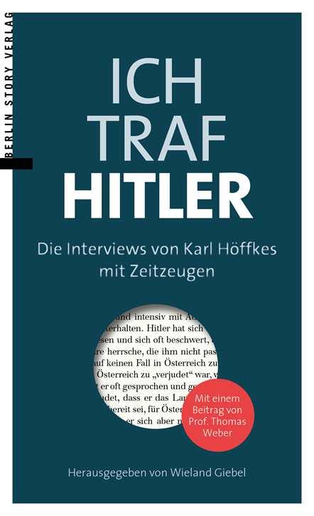 Giebel, Wieland (Hrsg.): Ich traf Hitler