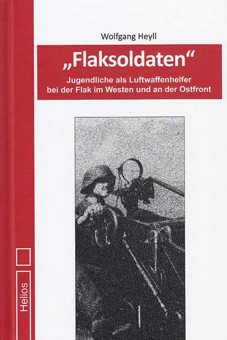 Heyll, Wolfgang: Flaksoldaten