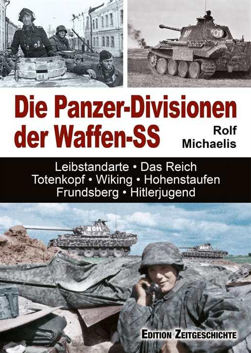 Michaelis, R.: Die Panzer-Divisionen der Waffen-SS
