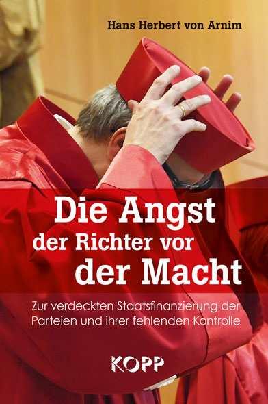 Arnim, von H.: Die Angst der Richter vor der Macht