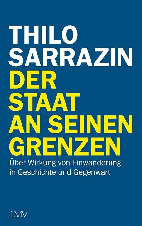 Sarrazin, Thilo: Der Staat an seinen Grenzen