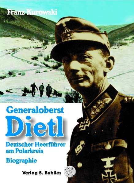 Kurowski, Franz: Generaloberst Dietl