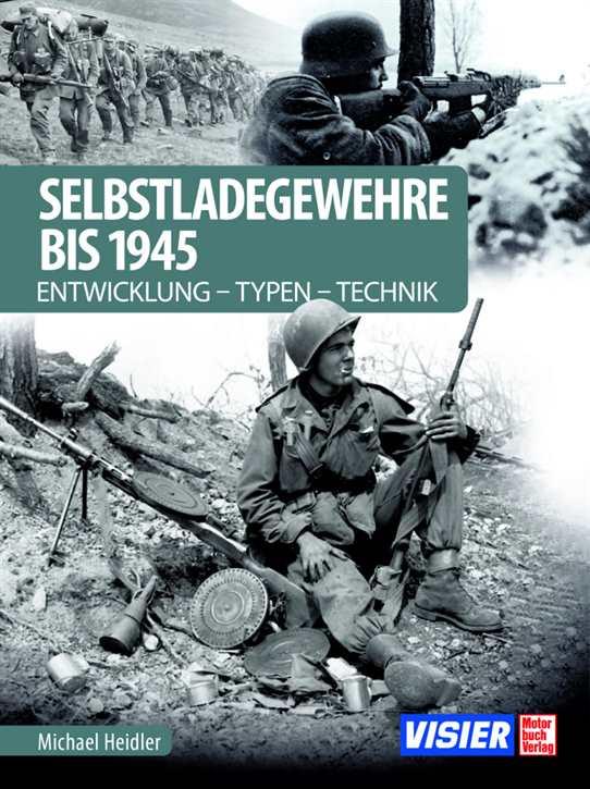 Heidler, Michael: Selbstladegewehre bis 1945