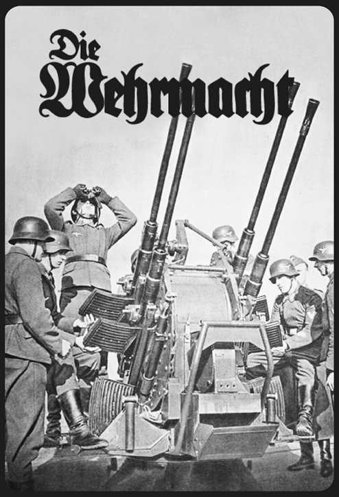 Werbeschild Die Wehrmacht (Vierlingsflak)