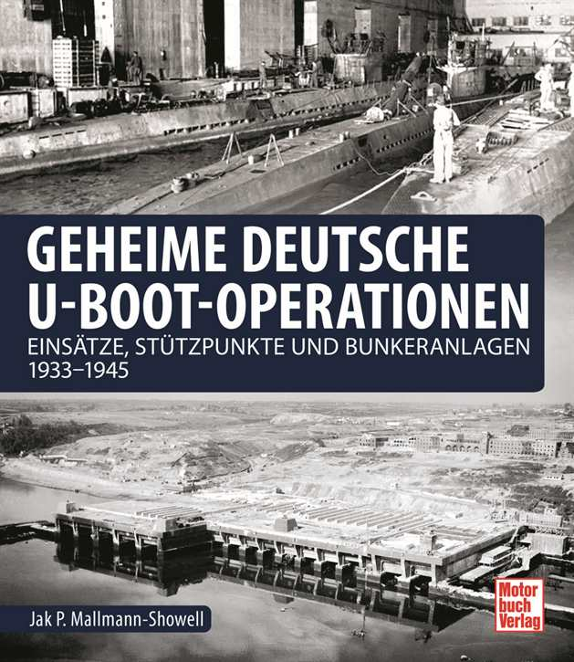 Mallmann-Showell: Geheime dt. U-Boot-Operationen