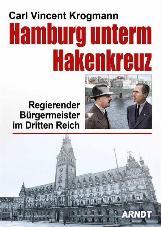 Krogmann, Carl Vincent: Hamburg unterm Hakenkreuz