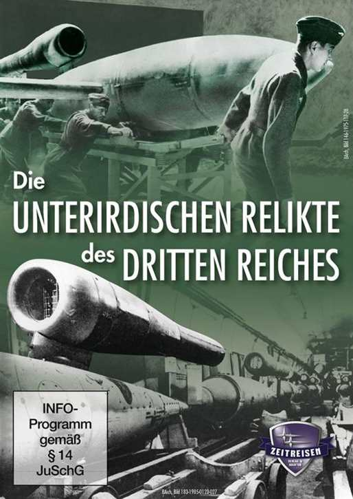 Die unterirdischen Relikte d. Dritten Reiches, DVD