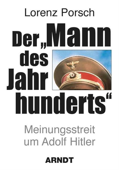 """Porsch, Lorenz: Der """"Mann des Jahrhunderts"""""""