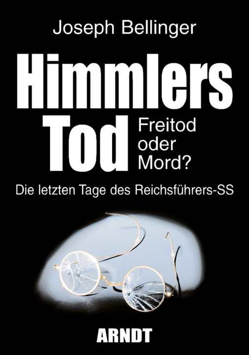 Bellinger, Joseph: Himmlers Tod