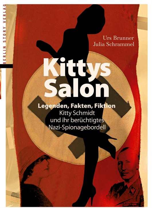 Brunner/Schrammel: Kittys Salon: Legenden, Fakten